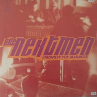 The Nextmen - Amongst The Madness