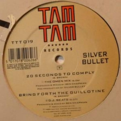 Silver Bullet - 20 Seconds To Comply