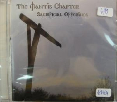 The Mantis Chapter - Sacrificial Offerings ( CD )