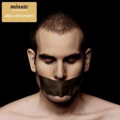 Minute (Vierzueins) - Alles Wird Anders