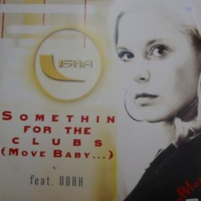 Lady Lisha Feat. Noah - Somethin 4 The Clubs (Move Baby...)