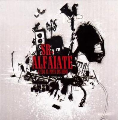 Sr. Alfaiate - A Vida Na Ponta Dos Dedos