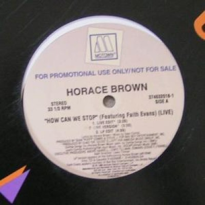 Horace Brown Featuring Faith Evans - How Can We Stop (Live)