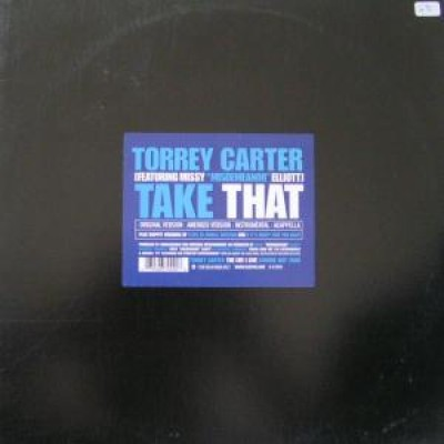 Torrey Carter - Take That