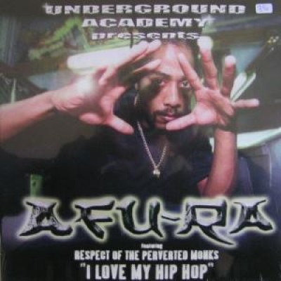 Afu-Ra - I Love My Hip Hop