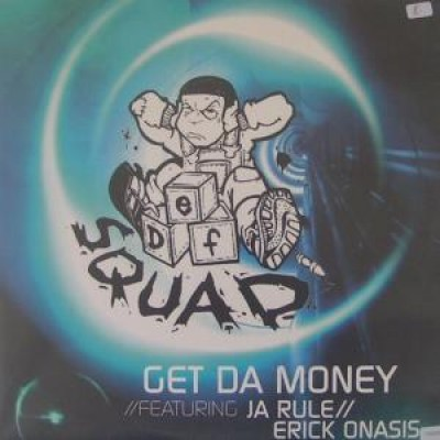Def Squad - Get Da Money