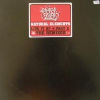 Natural Elements - Live It Up Part 2 The Remixes