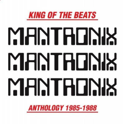 Mantronix - King Of The Beats (Anthology 1985-1988)