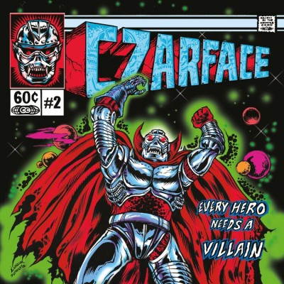 Czarface (Inspectah Deck&7L&Esoteric) - Every Hero Needs A Villain (Repress)