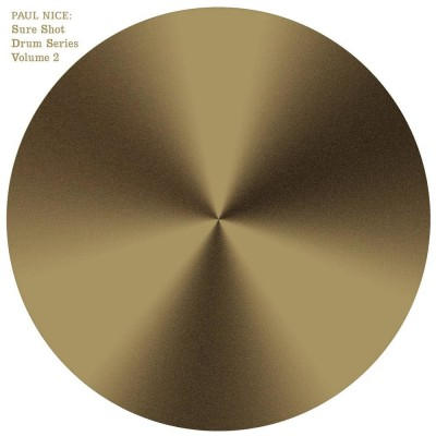 Paul Nice - Sure Shot Drum Series Vol.2