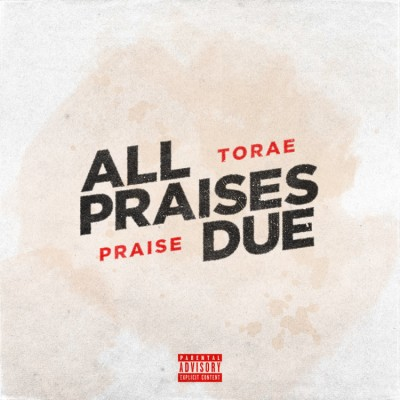 Torae - All Praises Due