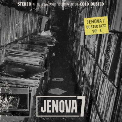 Jenova 7 - Dusted Jazz Vol.3