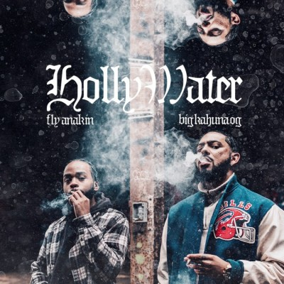 Fly Anakin & Big Kahuna OG - Holly Water