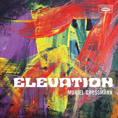Muriel Grossmann - Elevation