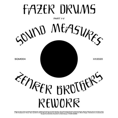 Fazer Drums - Sound Measures (Incl. Zenker Brothers Rework)