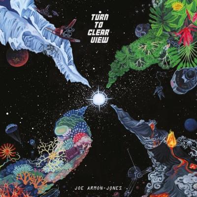 Joe Armon-Jones - Turn To Clear View (Reissue 2020)