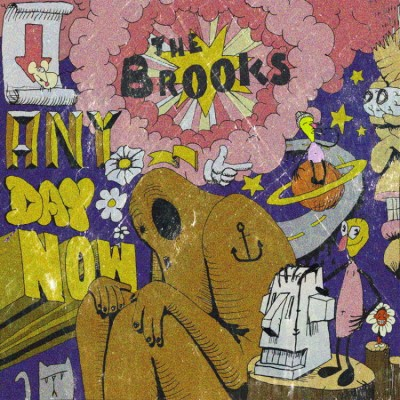 The Brooks - Anyday Now