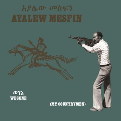 Ayalew Mesfin - Wegene (My Countryman)