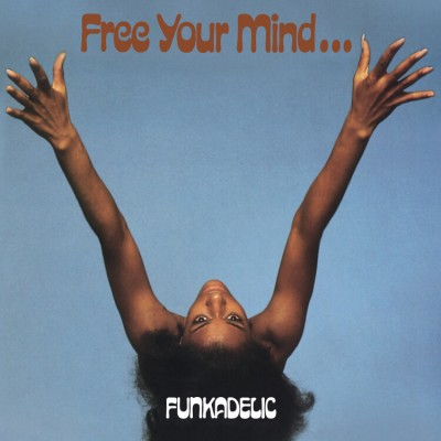 Funkadelic - Free Your Mind... (180 Gr. Blue Vinyl Deluxe Edition)