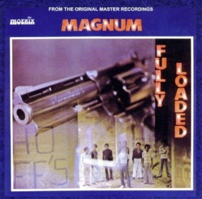 Magnum - Fully Loaded (Remastered)