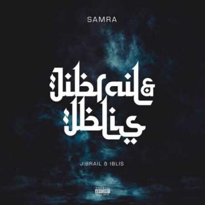 Samra - Jibrail & Iblis (Exclusive Vinyl Edition)