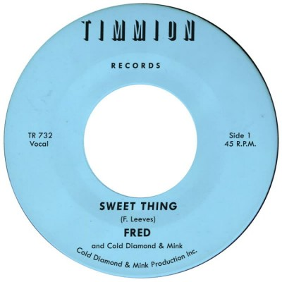 Fred (Ft. Cold Diamond & Mink) - Sweet Thing / My Baby's Outta Sight
