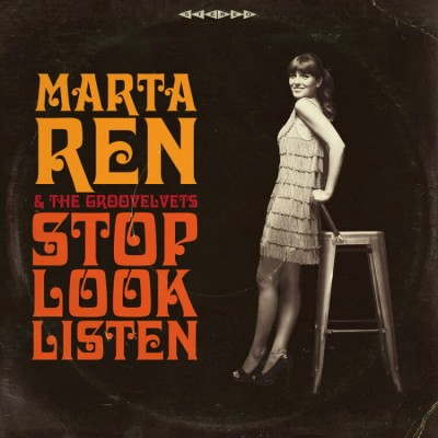 Marta Ren & The Groovelvets - Stop Look Listen (Colored LP)