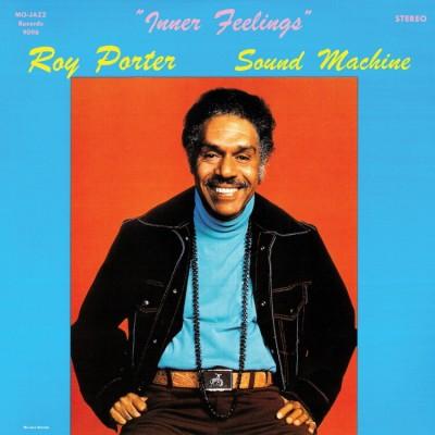Roy Porter Sound Machine - Inner Feelings