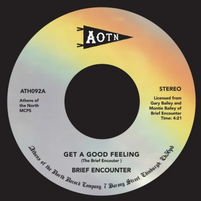 Brief Encounter - Get A Good Feeling / Just A Little Notion
