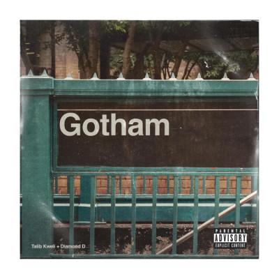 Gotham (Talib Kweli & Diamond D) - Gotham