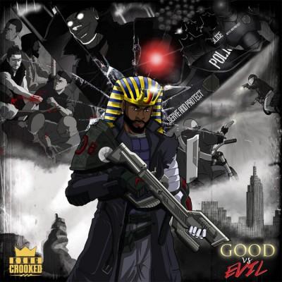 KXNG Crooked - Good Vs Evil