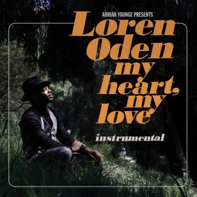 Adrian Younge Pres. Loren Oden - My Heart, My Love (Instrumentals)