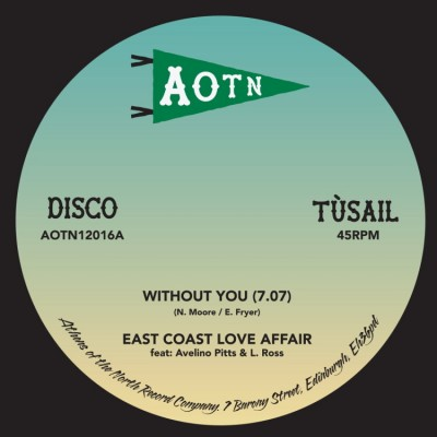 East Coast Love Affair & Mary Love Comer - Without You / Come Out