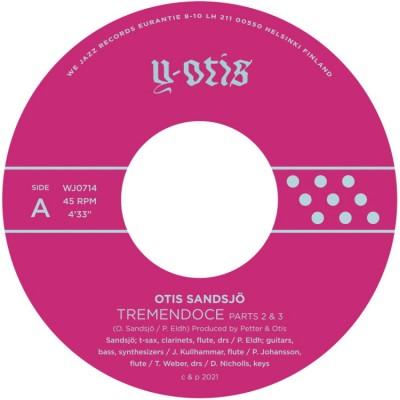 Otis Sandsjö - Tremendoce Parts 2 & 3 / Skerry
