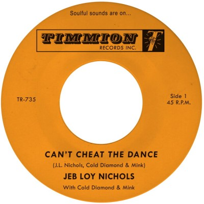 Jeb Loy Nichols - Can't Cheat The Dance / We Gotta Work On It