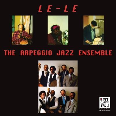 Arpeggio Jazz Ensemble - Le Le