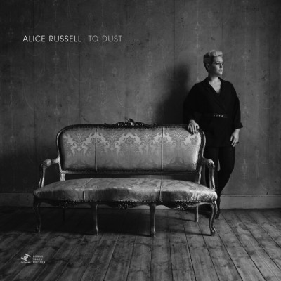 Alice Russell - To Dust (Bonus Track Edition)