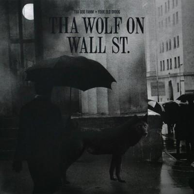 Thagodfahim x Your Old Droog - Tha Wolf On Wall St.