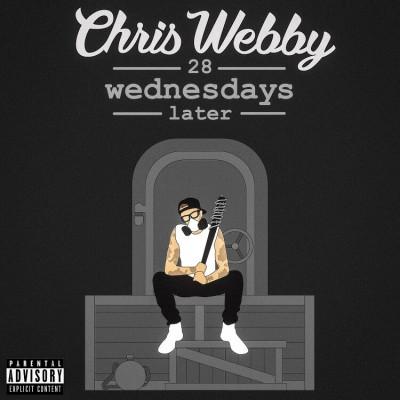 Chris Webby - 28 Wednesdays Later