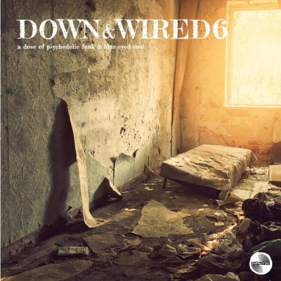 Various - Down & Wired 6