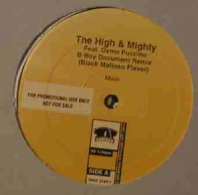 High & Mighty, The - B-Boy Document Remix (Black Mafioso Flavor)