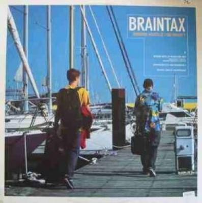 Braintax - Riviera Hustle / So What?