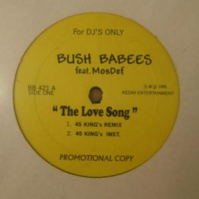 Da Bush Babees - The Love Song (Remixes)