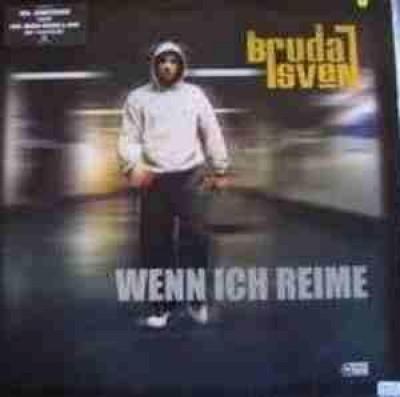 Bruda Sven - Wenn Ich Reime