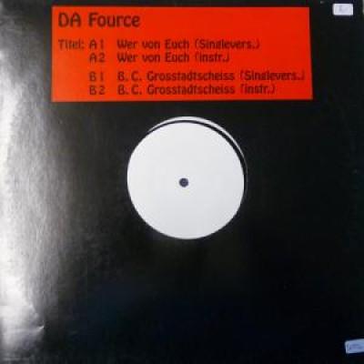 Da Fource - Wer von Euch / B.C. Grosstadtscheiss