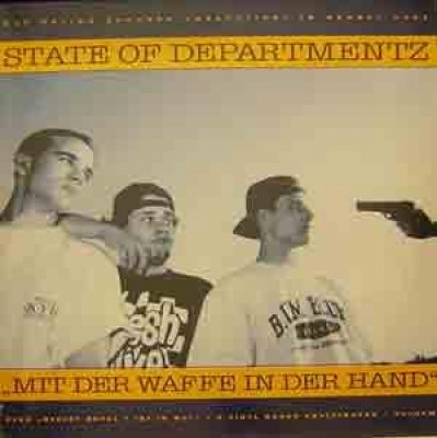 State Of Departmentz - Mit Der Waffe In Der Hand / Deejot Royal T Ist In Wut