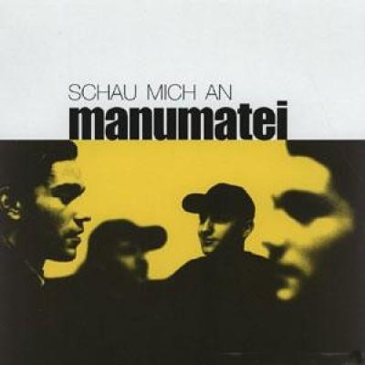 Manumatei - Schau Mich An
