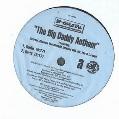 Natruel, Shabazz The Disciple, Wicked Will, Mr. Eon & L Fudge - The Big Daddy Anthem