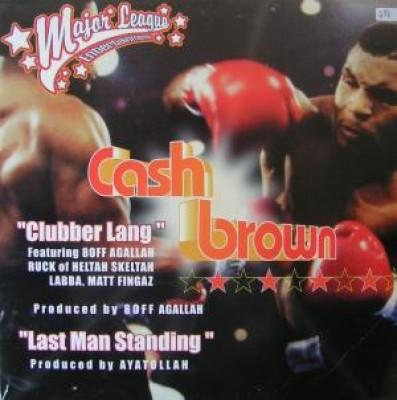 Cash Brown - Clubber Lang