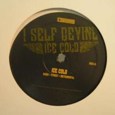 I Self Devine - Ice Cold / All I Know